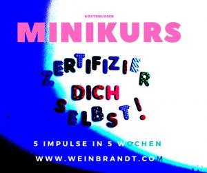 Minikurs Zertifizier Dich selbst von Britta Weinbrandt - 5 Impulse in 5 Wochen